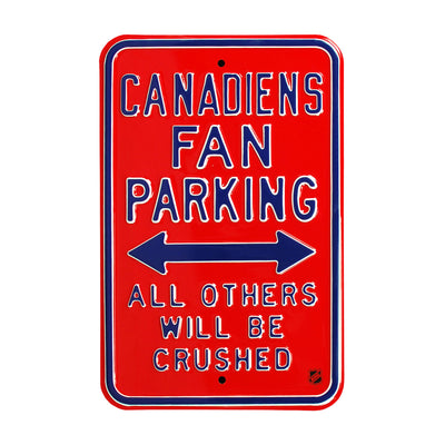Montreal Canadiens Steel Parking Sign-ALL OTHER FANS CRUSHED