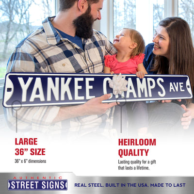 New York Yankees Steel Street Sign-YANKEE CHAMPS AVE
