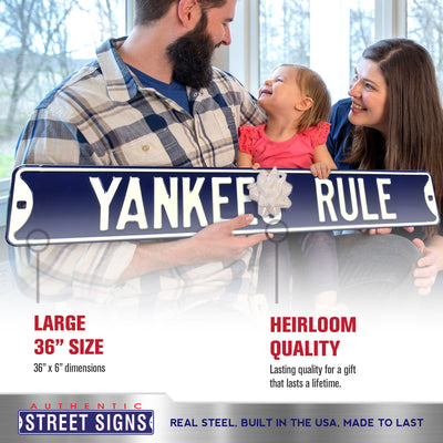 New York Yankees Steel Street Sign-YANKEES RULE