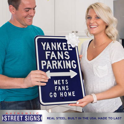 New York Yankees Steel Parking Sign-METS FANS GO HOME