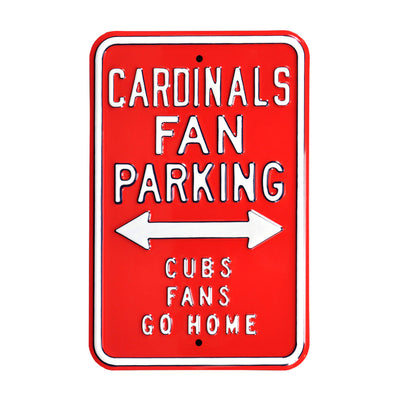 St Louis Cardinals Steel Parking Sign-CUBS FANS GO HOME