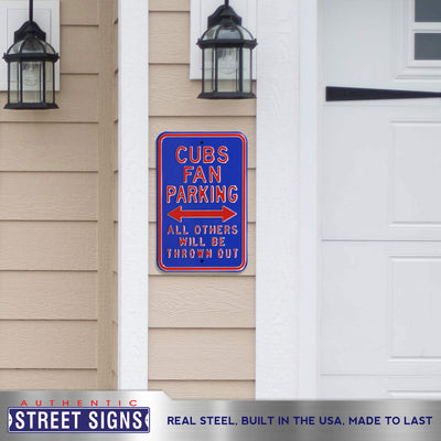 Chicago Cubs Steel Parking Sign-ALL OTHER FANS THROWN OUT
