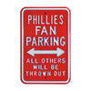 Philadelphia Phillies Steel Parking Sign-ALL OTHER FANS THROWN OUT