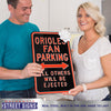 Baltimore Orioles Steel Parking Sign-ALL OTHER FANS EJECTED