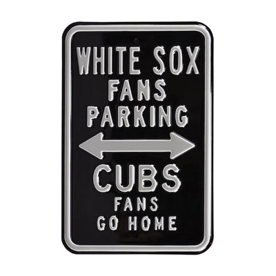 Chicago White Sox Steel Parking Sign-CUBS FANS GO HOME