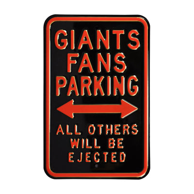 San Francisco Giants Steel Parking Sign-ALL OTHER FANS EJECTED