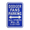 Los Angeles Dodgers Steel Parking Sign-ALL OTHER FANS EJECTED
