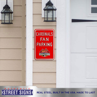 St Louis Cardinals Steel Parking Sign with Logo-CHAMPIONS PLAY WS LOGO