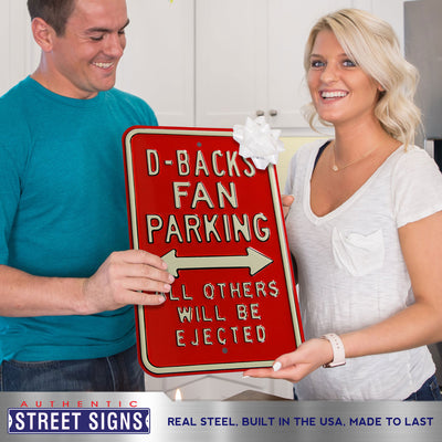 Arizona Diamondbacks Steel Parking Sign-ALL OTHER FANS EJECTED