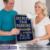Milwaukee Brewers Steel Parking Sign-ALL OTHER FANS EJECTED
