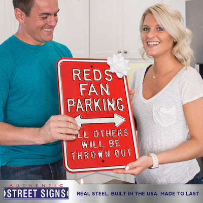 Cincinnati Reds Steel Parking Sign-ALL OTHER FANS THROWN OUT