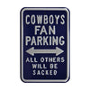 Dallas Cowboys Steel Parking Sign-ALL OTHERS WILL BE SACKED