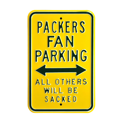 Green Bay Packers Steel Parking Sign-ALL OTHERS WILL BE SACKED