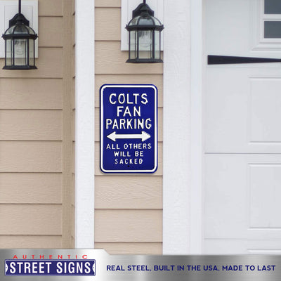 Indianapolis Colts Steel Parking Sign-ALL OTHERS WILL BE SACKED