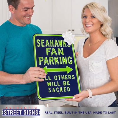 Seattle Seahawks Steel Parking Sign-ALL OTHERS WILL BE SACKED