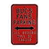 Tampa Bay Buccaneers Steel Parking Sign-ALL OTHERS WILL BE SACKED