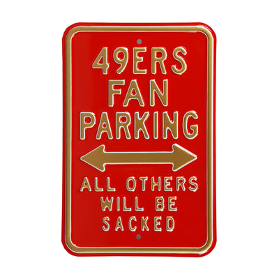 San Francisco 49ers Steel Parking Sign-ALL OTHERS WILL BE SACKED