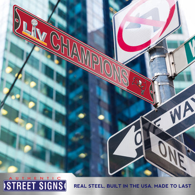PRE-ORDER Tampa Bay Buccaneers SBLV Champions Steel Street Sign with 2 Logos-CHAMPIONS- Ship Date- 3.25.21