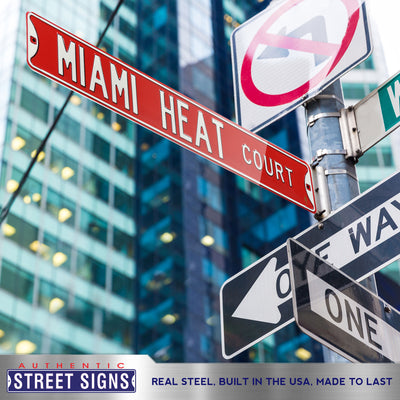 Miami Heat Steel Street Sign-MIAMI HEAT CT