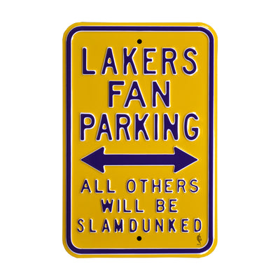 Los Angeles Lakers Steel Parking Sign-ALL OTHER WILL BE SLAM DUNKED
