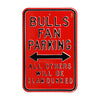 Chicago Bulls Steel Parking Sign-ALL OTHER FANS SLAM DUNKED