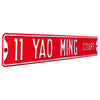Houston Rockets Steel Street Sign-11 YAO MING CT