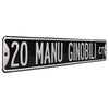 San Antonio Spurs Steel Street Sign-20 MANU GINOBILI CT