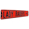 Texas Tech Red Raiders Steel Street Sign-LADY RAIDERS AVE