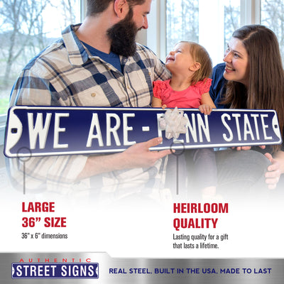 Penn State Nittany Lions Steel Street Sign-WE ARE -- PENN STATE
