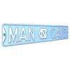 North Carolina Tar Heels Steel Street Sign with Logo-MAN CAVE