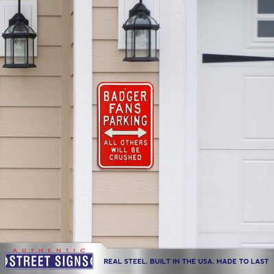 Wisconsin Badgers Steel Parking Sign-All Others Crushed