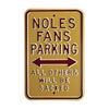Florida State Seminoles Steel Parking Sign-All Others Sacked