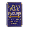 Washington Huskies Steel Parking Sign-All Others Crushed