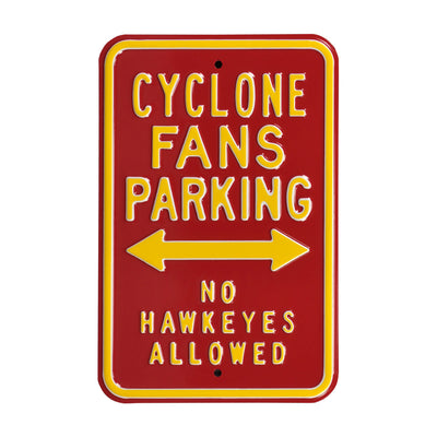 Iowa State Cyclones Steel Parking Sign-No Hawkeyes
