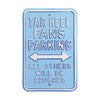 North Carolina Tar Heels Steel Parking Sign-All Others Crushed