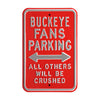 Ohio State Buckeyes Steel Parking Sign-All Others Crushed