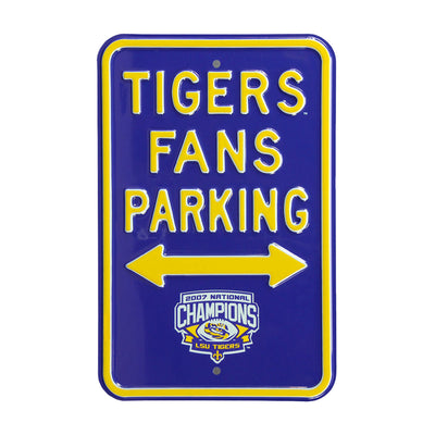 LSU Tigers Steel Parking Sign with 2007 Champs Logo