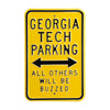 Georgia Tech Steel Parking Sign-All Others Buzzed
