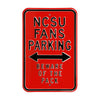 North Carolina State Steel Parking Sign-NCSU Fans