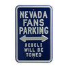 Nevada Wolfpack Steel Parking Sign-Rebels Towed