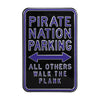 East Carolina Pirates Steel Parking Sign-Pirate Nation