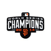 San Francisco Giants Laser Cut Steel Logo Spirit Size-WS 2014 Champions