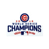 Chicago Cubs WS Laser Cut Steel Logo Statement Size-WS 2016 Champions