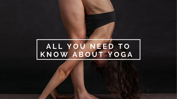 Yoga and all it's benefits