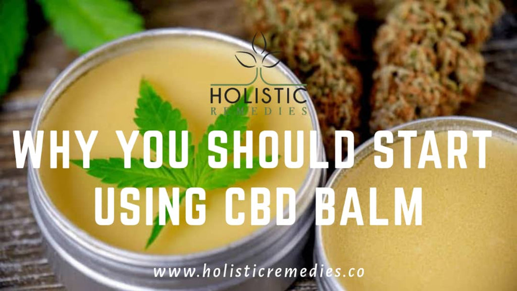 Why You Should Start Using CBD Balm