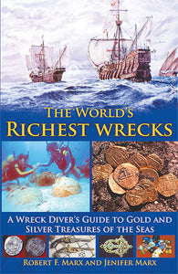 THE WORLD'S RICHEST WRECKS and SILVER TREASURES OF THE SEAS (soft cover)