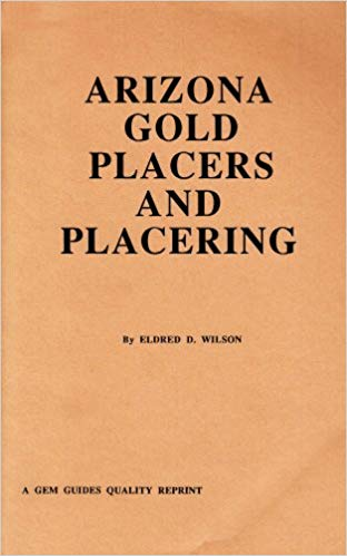 ARIZONA GOLD PLACERS & PLACERING