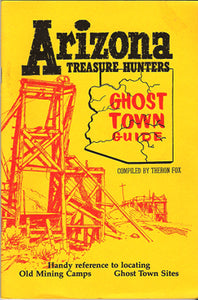 AZ TREASURE HUNTERS GHOST TOWNS