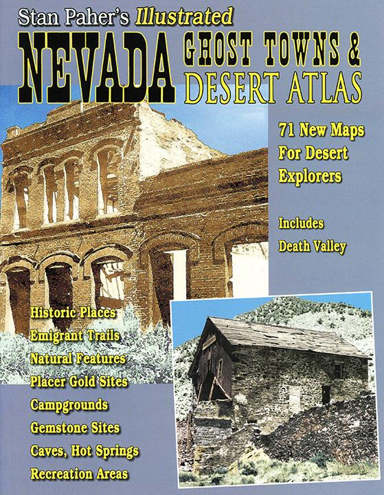Nevada Ghost Towns & Desert Atlas