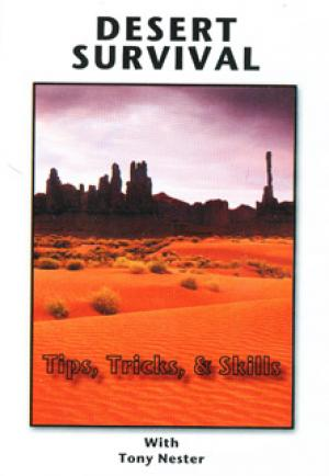 (DVD) Desert Survilal Tips, Tricks, & Skills